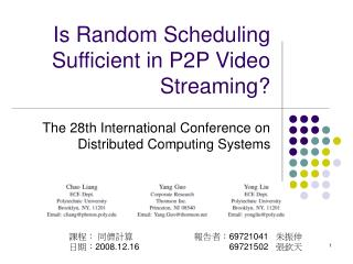 Is Random Scheduling Sufficient in P2P Video Streaming?