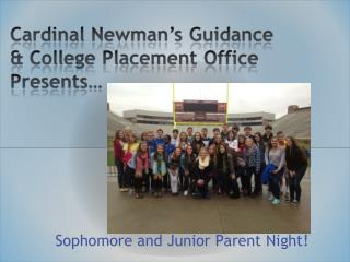 Sophomore and Junior Parent Night!