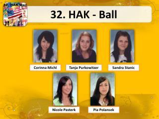 32. HAK - Ball