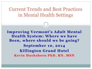 Current Trends and Best Practices in Mental Health Settings