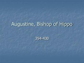 Augustine, Bishop of Hippo