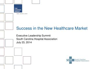 Success in the New Healthcare Market