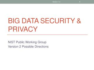 Big Data security & privacy