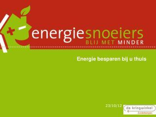 Energie besparen bij u thuis