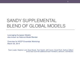 Sandy Supplemental Blend of global Models
