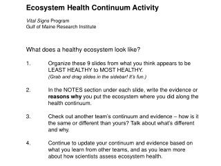 Ecosystem Health Continuum Activity Vital Signs  Program Gulf of Maine Research Institute