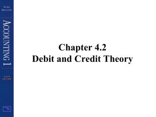 Chapter 4.2 Debit and Credit Theory
