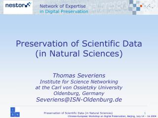 Preservation of Scientific Data (in Natural Sciences)