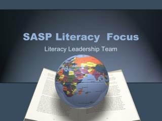 SASP Literacy  Focus