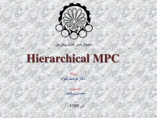 Hierarchical MPC