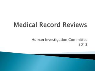 Medical Record Reviews