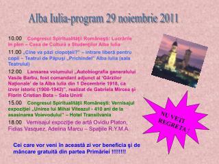 Alba Iulia-program 29 noiembrie 2011