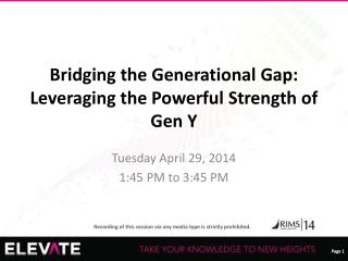 Bridging the Generational Gap: Leveraging the Powerful Strength of Gen Y