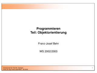 Programmieren Teil: Objektorientierung