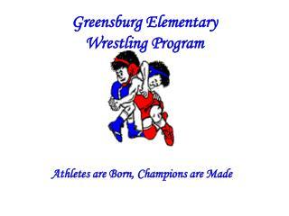 Greensburg Elementary  Wrestling Program