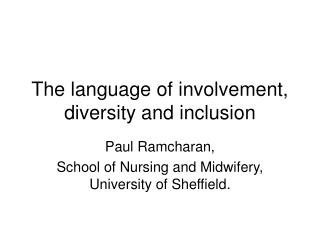 The language of involvement, diversity and inclusion