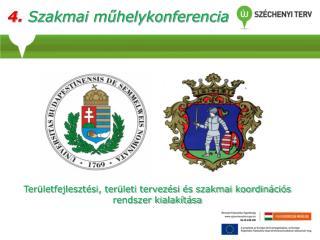 4. Szakmai műhelykonferencia