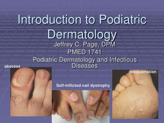 Introduction to Podiatric Dermatology