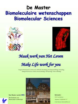 De Master Biomoleculaire wetenschappen Biomolecular Sciences