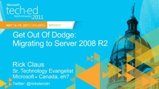 Get Out Of Dodge: Migrating to Server 2008 R2