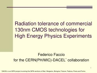 Radiation tolerance of commercial 130nm CMOS technologies for High Energy Physics Experiments