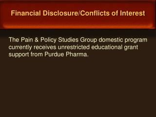 Financial Disclosure/Conflicts of Interest