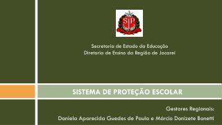 SISTEMA DE PROTE��O ESCOLAR