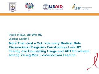 Virgile Kikaya,  MD, MPH, MSc Jhpiego Lesotho