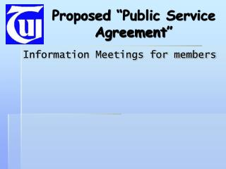 "Proposed ""Public Service Agreement"""