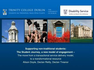 Supporting non-traditional students:  The Student Journey, a new model of engagement –