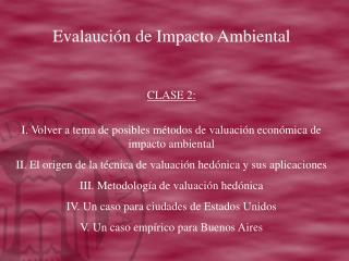 Evalaución de Impacto Ambiental CLASE 2:
