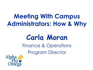 Meeting With Campus Administrators: How & Why