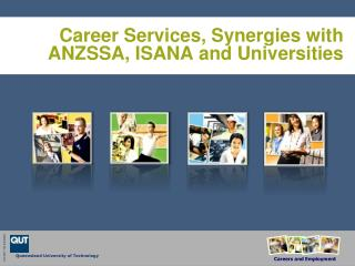 Career Services, Synergies  with ANZSSA , ISANA and Universities