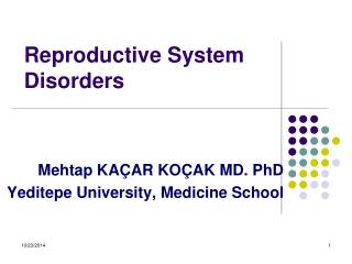Reproductive System Disorders