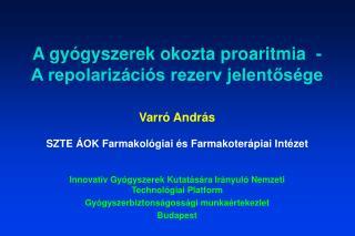 A gyógyszerek okozta proaritmia  - A repolarizációs rezerv jelentősége