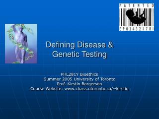 Defining Disease & Genetic Testing