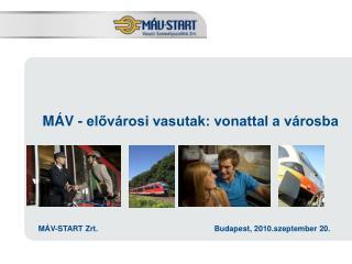 MÁV - elővárosi vasutak: vonattal a városba