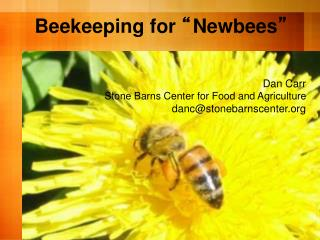 "Beekeeping for  "" Newbees """