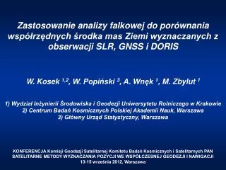 W. Kosek  1,2 , W. Popiński  3 , A. Wnęk  1 , M. Zbylut  1