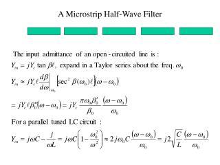 A Microstrip Half-Wave Filter