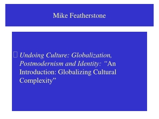 Globalization and Culture, Introduction.