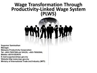 Wage Transformation Through Productivity-Linked Wage System (PLWS)