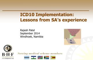 ICD10 Implementation: Lessons from SA�s experience