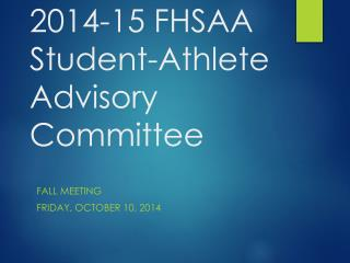 201 4 -1 5  FHSAA Student-Athlete Advisory Committee