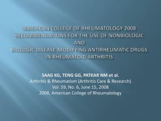 SAAG KG, TENG G G , PATKAR  NM et al. Arthritis & Rheumatism (Arthritis Care & Research)
