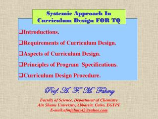 Introductions.  Requirements of Curriculum Design. Aspects of Curriculum Design.