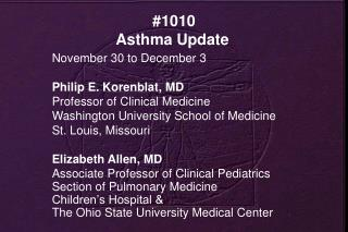 #1010  Asthma Update