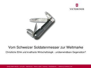 Vom Schweizer Soldatenmesser zur Weltmarke