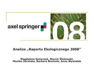 """Analiza """"Raportu Ekologicznego 2008"""""""