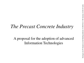 The Precast Concrete Industry